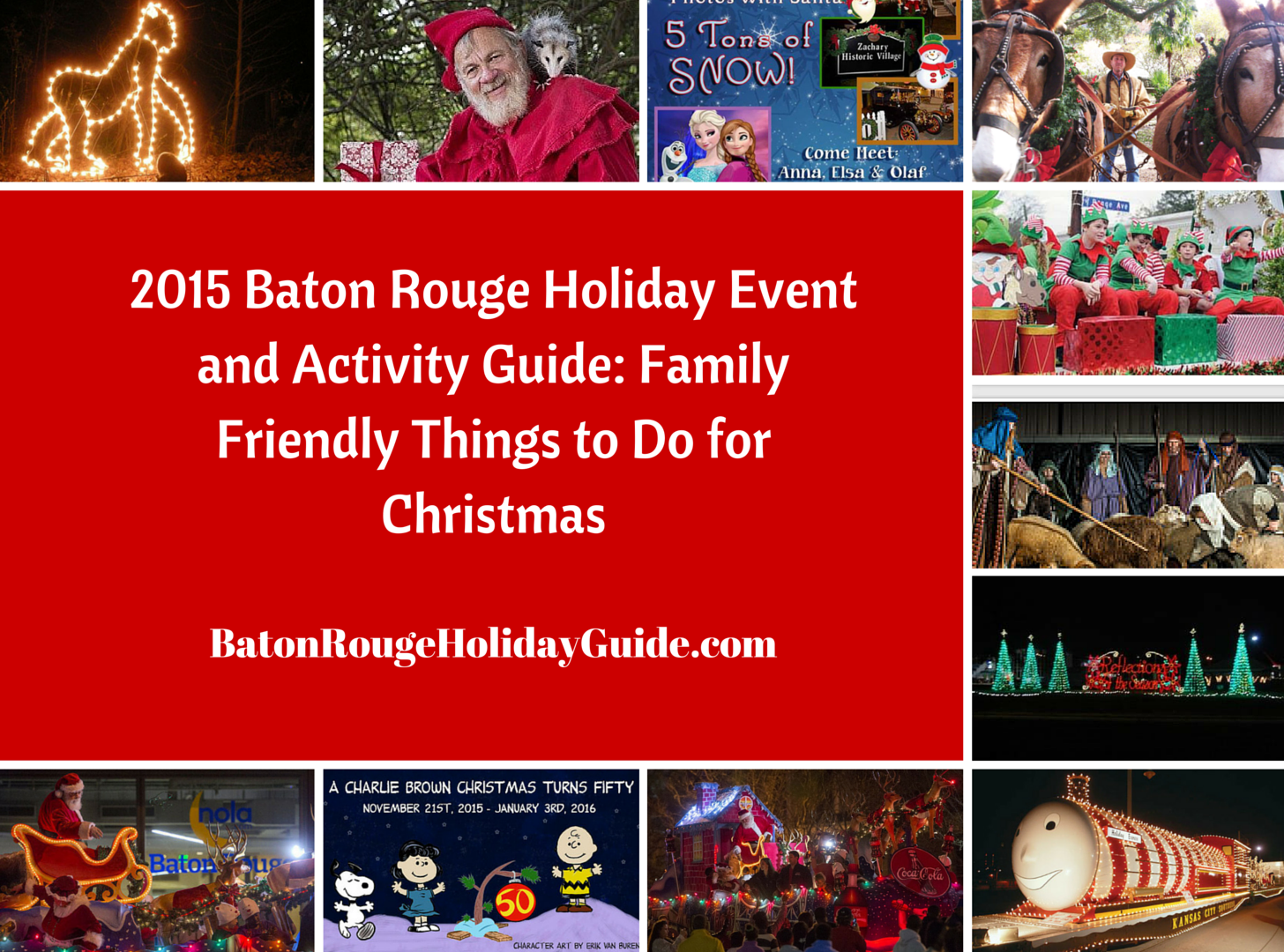 2015 Baton Rouge Holiday Event and Activity Guide_ Family Friendly Things to Do for Christmas