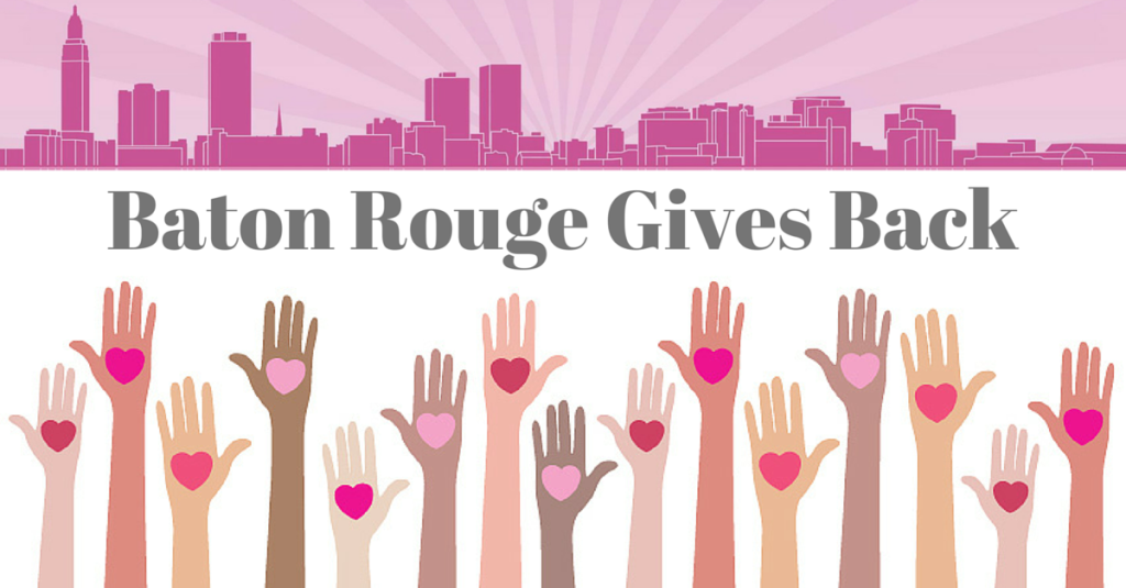 Baton Rouge Gives Back