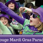 Mardi Gras 2017 – Baton Rouge Mardi Gras Parade Schedule