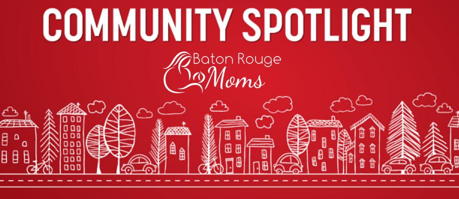 Baton Rouge Community Business Spotlight