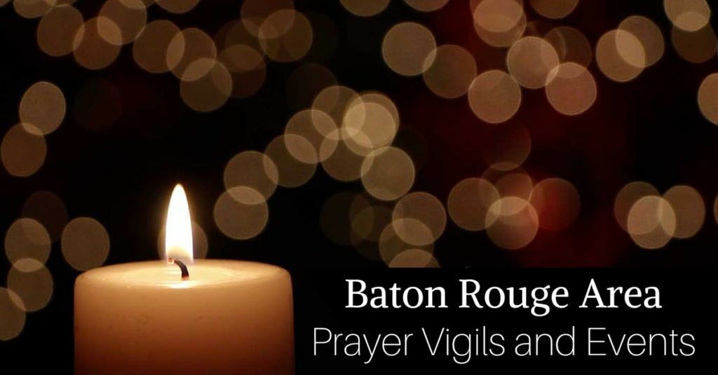 Baton Rouge Vigil and Events
