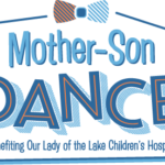 Mother Son Dance benefiting Our Lady of the Lake Children's Hospital – Ticket Giveaway