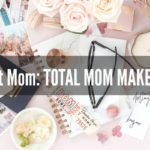 Total Mom Makeover Show Premieres Tonight April 6th at 8/7pm Central