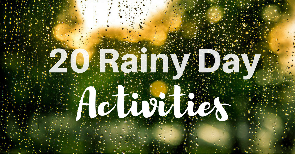 Rainy Day Activities For Kids Parent Sanity Savers