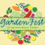 Baton Rouge Garden Fest 2018 – A Family Friendly Day of Fun