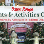 2017 Baton Rouge Holiday & Christmas Events Guide – Sponsored by Associates in Pediatric Dentistry