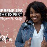 BR Mompreneur – entrepreneurial moms – let's slay together, y'all!