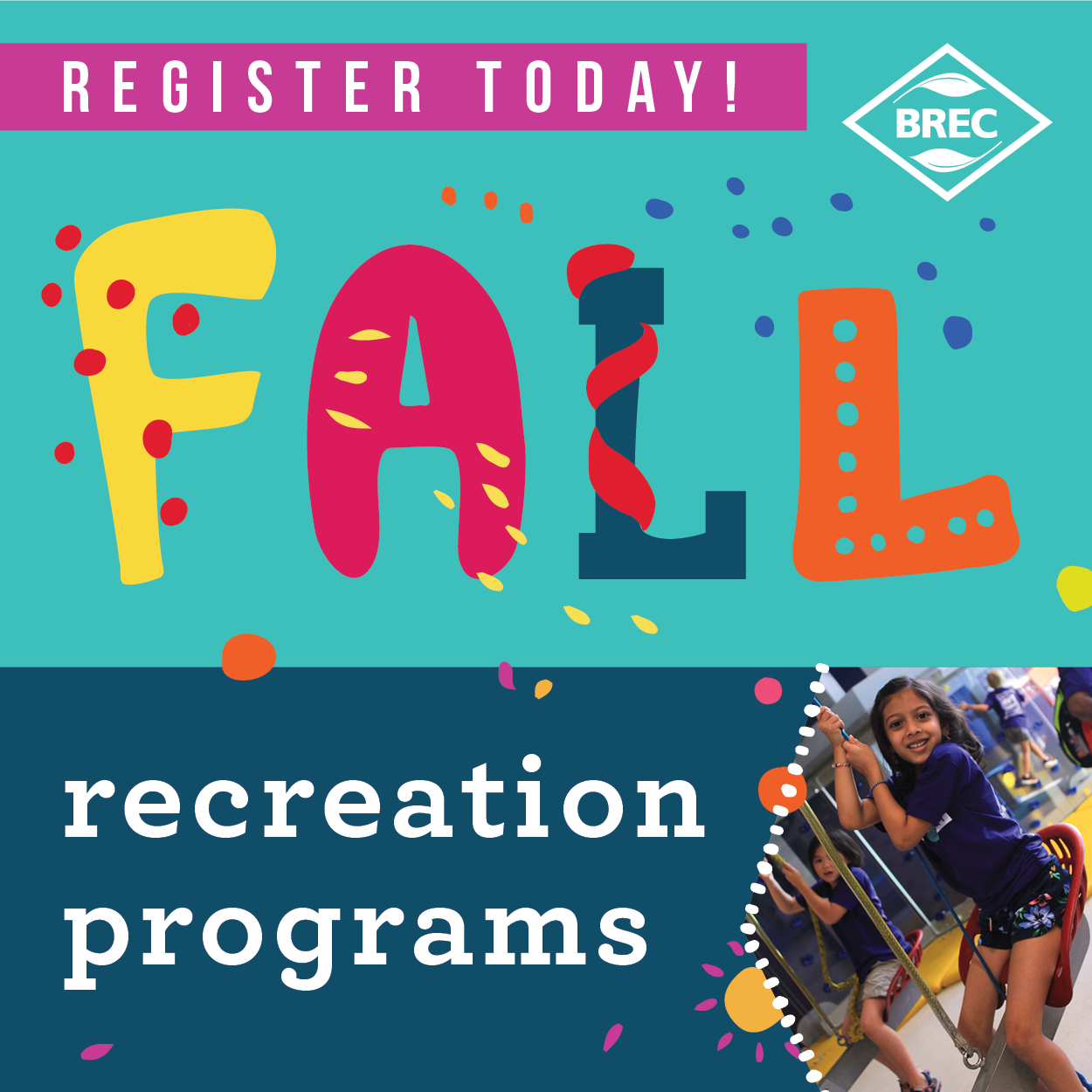 Register for Fall Programs Today!