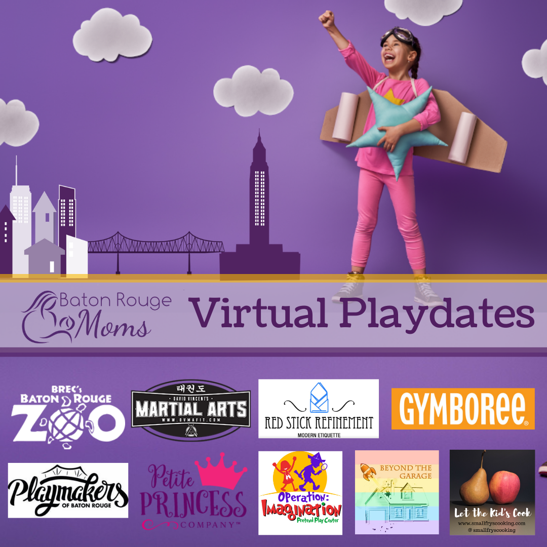 Baton Rouge Moms Virtual Playdates