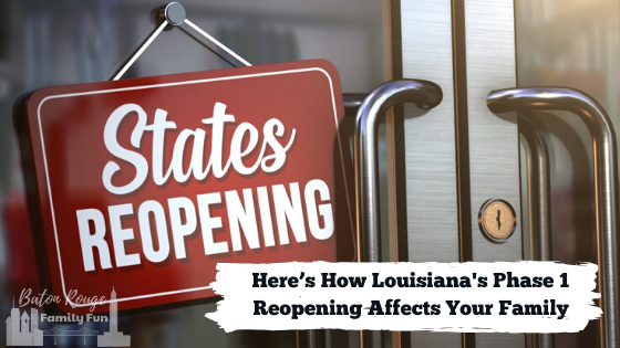 Louisiana's Phase 1 Reopening